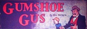 Gumshoe Gus - Title